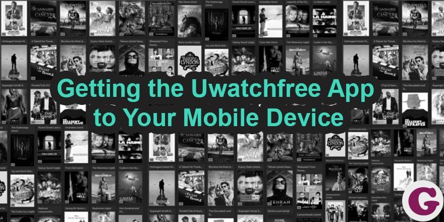 uwatchfree mobile app