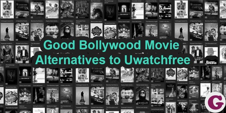bollywood movie alternatives uwatchfree