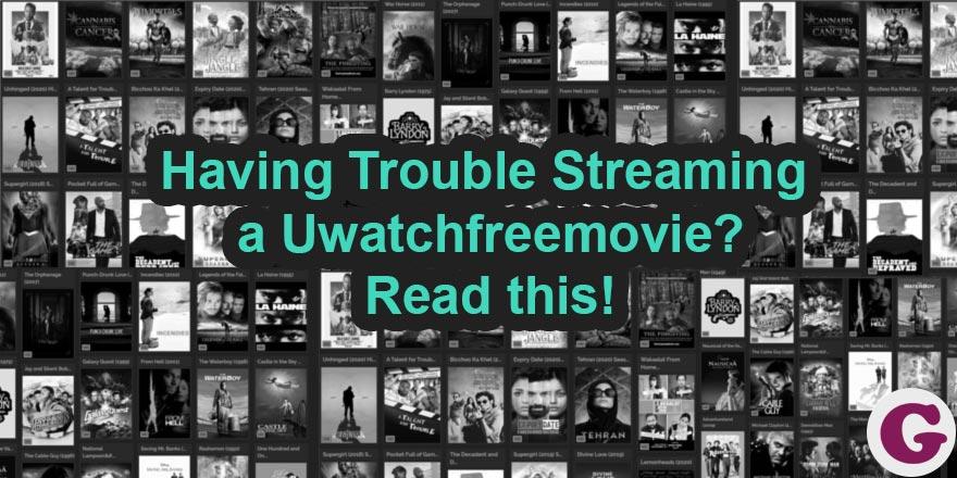 uwatchfree help troubleshooting