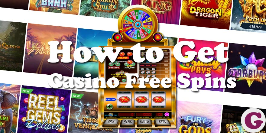 How to get casino Free Spins