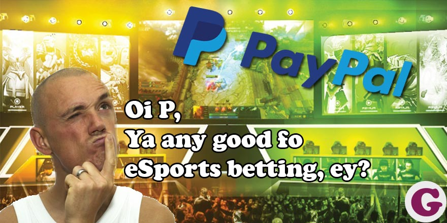 PayPal and eSports betting – a love and hate relationship