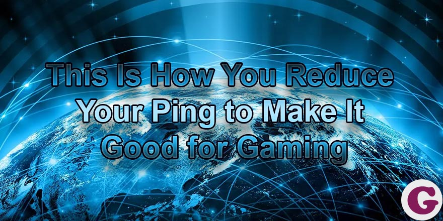 reduce your high and bad ping