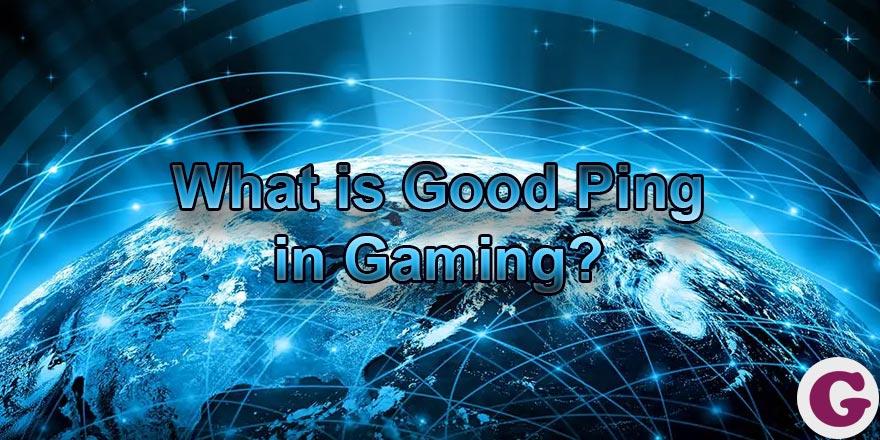 good ping in gaming